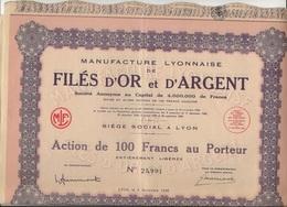 MANUFACTURE LYONNAISE DE FILES D'OR ET D'ARGENT - ACTION DE 100 FRANCS -ANNEE 1936 - Textile