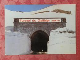Dep 05 , Cpm Tunnel Du GALIBIER , 2556m. , 192 (14.957) - Francia