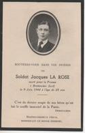 Souvenez Vous Du Soldat JACQUES LA ROSE Mort Pour La FRANCE à BRETENOUX (Lot) Le 9 Juin 1944 à L' Age De 23 Ans - Avvisi Di Necrologio