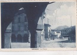 Cartolina : Gavardo Brescia  (Italie) La Piazza    Ed    Ditta Linea Tram Rara - Italia