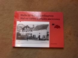 Livre  Halle En Cartes Postales  Anciennes Hal In Oude Prentkaarten G Renoy - Livres