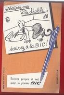 BUVARD - PAPETERIE - LA POINTE BIC - PACTE AVEC LE DIABLE - ILLUSTRATION - Stationeries (flat Articles)