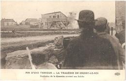 Dépt 94 - CHOISY-LE-ROI - La Tragédie (Bande à Bonnot) - Fin D'une Terreur - Explosion Dynamite Ouvrant Une Brèche - ELD - Choisy Le Roi