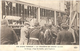 Dépt 94 - CHOISY-LE-ROI - La Tragédie (Bande à Bonnot) - Fin D'une Terreur - Le Garage, Refuge Des Bandits - ELD - Choisy Le Roi