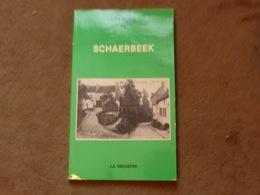 Livre Les Rues De Schaerbeek J.A. Dekoster - Non Classés