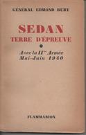 SEDAN TERRE D EPREUVE Avec La 2eme Armée Mai Juin 1940 - Guerra 1939-45