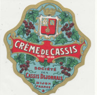 AN 342 -/ ETIQUETTE  DE CREME DE CASSIS SOCIETE DES CASSIS DIJONNAIS DIJON - Labels