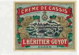 AN 343 -/ ETIQUETTE  DE CREME DE CASSIS L'HERITIER - GUYOT  DIJON - Labels