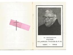 P 771. Pater HILARION THANS O.F.M. - °MAASTRICHT 1884 / +SMEERMAAS-LANAKEN 1963 - Oorlogsvrijwilliger 19614/18 - Images Religieuses