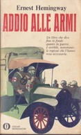 Addio Alle Armi Ernst Hemingway Editore: Mondadori, 1969. - Livres, BD, Revues