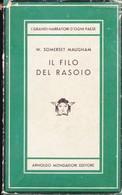 IL FILO DEL RASOIO MAUGHAM WILLIAM SOMERSET MONDADORI 1954 MEDUSA. - Livres, BD, Revues