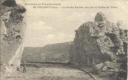 POLIGNY , La Roche Percée , Vue Sur La Vallée De Vaux , 1908 , CPA ANIMEE - Poligny