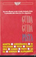 GUIDA ALLA GUIDA IN PISTA. - Livres, BD, Revues