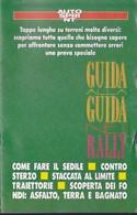 GUIDA ALLA GUIDA NEI RALLY. - Automobilismo - F1