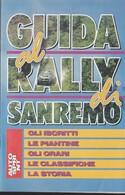 GUIDA AL RALLY DI SANREMO Iscritti Piantine Orari Autosprint Opuscolo. - Automobilismo - F1