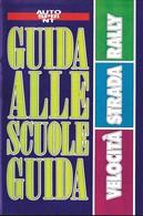 Guida Alle Scuole Guida 7/93 Autosprint. - Automobilismo - F1