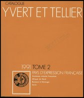 PHIL. LITERATUR Catalogue Yvert Et Tellier - Pays D`Expression Française, Tome 2, 1991, 828 Seiten, In Französisch - Philately And Postal History