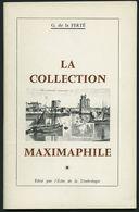PHIL. LITERATUR La Collection Maximaphile, 1964, G. De La FERTÉ, 64 Seiten, Mit Vielen Abbildungen, In Französisch - Philatelie Und Postgeschichte