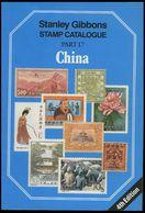 PHIL. LITERATUR China - Stanley Gibbons Stamp Catalogue Part 17, 4th Edition, 1989, 261 Seiten - Philatelie Und Postgeschichte