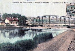 54 - Pierre La Treiche Le Pont Sur La Moselle - France
