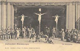 Opéra: Passionsspiel (La Passion) Oberammergau - Die Kreuzigung - Carte Dos Simple Non Circulée - Opera