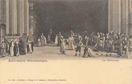 Opéra: Passionsspiel (La Passion) Oberammergau - Die Kreuzezung - Carte Dos Simple Non Circulée - Opera
