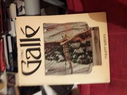 Emile Galle  Par Philippe Gardner Academy Editions London - Beaux-Arts