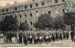 MILITARIA  SAINT-QUENTIN  Caserne Du 87e De Ligne. Tambours Et Clairons. Carte écrite En 1905  2 Scans - Casernes