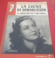 WW2 7 Jours 30 Novembre 1941 Ligne De Démarcation,Comédie Française,Général Huntziger,Staline Front De L'Est - Libros, Revistas, Cómics