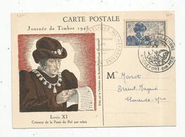 Carte Maximum  , Journée  Du Timbre , ROCHEFORT SUR MER , 1945 , LOUIS XI , Créateur De La Poste Du Roi Par Relais - 1940-49