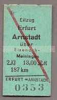 BRD -  Pappfahrkarte (Deutsche Reichsbahn)  -->  Erfurt - Arnstadt über Eisenach Meiningen / Eilzug - Bahn
