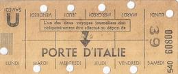 REGIE AUTONOME DES TRANSPORTS PARISIENS -CARTE HEBDOMADAIRE DE TRAVAIL-N° 60800.PORTE D'ITALIE - Abonnements Hebdomadaires & Mensuels