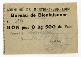 """Billet De Nécessité """"Bon Pour 0kg500 De Pain - Bureau De Bienfaisance Commune De Montigny-sur-Loing"""" Jeton Nécessité - Monetary / Of Necessity"""