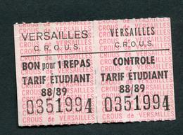 """Ticket Jeton De Cantine Universitaire """"Versailles C.R.O.U.S. - Bon Pour Un Repas - 1988/1989"""" Hopital Ambroise Paré - Monetary / Of Necessity"""