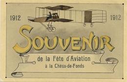 Aviation - Meeting - La Chaux-de-Fonds - 1912 - Rare - Aérodromes