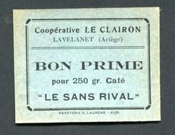 """Monnaie De Nécessité """"Coopérative Le Clairon - Lavalanet (Ariège) - Bon Prime Pour 250gr Café Le Sans Rival"""" Imp. Albi - Monetary / Of Necessity"""