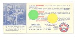"""Buvard - La Société """" L'Espérance """" Assurances  - Assurance Polio ( Plliomyélite ), Poumons D'acier, Medecine,... (b239) - Vloeipapier"""