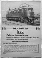 MÄRKLIN 800 Gebrauchsanleitung Modellbahn Spur 00 Historische Literatur 1938 - Locomotieven