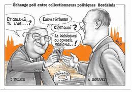 Illustrateur Bernard Veyri Caricature Echange Poli Entre Collectionneurs Politiques Bordelais Floirac Bordeaux - Veyri, Bernard