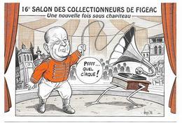 Illustrateur Bernard Veyri Caricature 16 Eme Salon Des Collectionneurs De Figeac Cirque - Veyri, Bernard