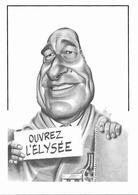 Illustrateur Bernard Veyri Caricature Politique Jacques Chirac Ouvrez L'elysée - Veyri, Bernard