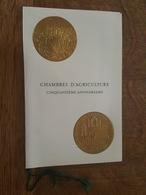 Chambres D'Agriculture Cinquantième Anniversaire - Livret De Luxe Numéroté - Médaille De R. Delamare, Création Cérès - Documenten Van De Post