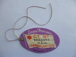 Etiquette De Bagage. Linea Francesa. Cie Gle Transatlantique. Ligne Des Antilles Et Du Mexique.  Ville De Bordeaux. - Bateaux