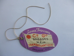 Etiquette De Bagage. Linea Francesa. Cie Gle Transatlantique. Ligne Des Antilles Et Du Mexique.  Ville De Bordeaux. - Boats