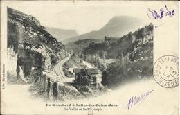 De MOUCHARD à SALINS LES BAINS , La Vallée De Saint Joseph , 1903 - Autres Communes