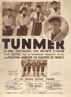 """PUB SPECIALISTE DES SPORTS D'HIVER  """" TUNMER """" Avec L'équipe De FRANCE De SKI  1935 - Winter Sports"""