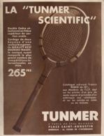 "PUB RAQUETTES   "" TUNMER ""   1935 - Tennis"