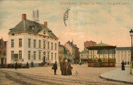 (81)  CPA  Turnhout  Hotel De Ville Grande Place    (Bon Etat) - Turnhout