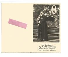 P 775. Son Excellence Mgr. VAN HEUSDEN -Evêque Titulaire De CARIANA/ Vicaire Apost.de SAKANIA -°BEVERST 1888 /+CONGO1958 - Imágenes Religiosas