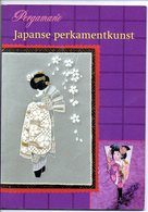 Pergamano Japanse Perkamentkunst 30 Patronen Creatief   Japan Blz - Loisirs Créatifs